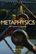 Interventions: Metaphysics Paperback