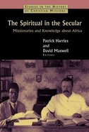 The Spiritual in the Secular Paperback