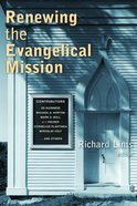 Renewing the Evangelical Mission Paperback