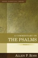 A Commentary on the Psalms 1-41  (Volume 1) (Kregel Exegetical Library Series) Hardback