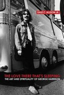 The Love There That's Sleeping Paperback