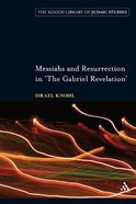 Messiahs and Resurrection in 'The Gabriel Revelation' Paperback