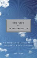The Gift of Responsibility Paperback