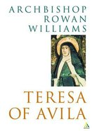Teresa of Avila (Outstanding Christian Thinkers Series) Paperback