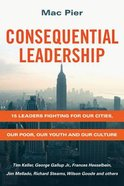 Consequential Leadership Paperback