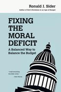 Fixing the Moral Deficit Paperback