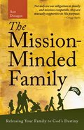 The Mission Minded Family Paperback