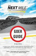 Next Mile (Goer Guide All Age Edition) Paperback