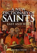 A New Dictionary of Saints