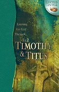 Listening For God Through 1 & 2 Timothy, Titus (Lectio Divina Bible Studies Series) Paperback