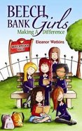 Making a Difference (#02 in Beech Bank Girls Series) Paperback