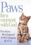 Paws For a Moment With God Paperback