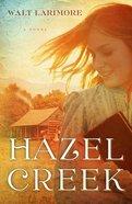 Hazel Creek Paperback