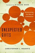 Unexpected Gifts Paperback
