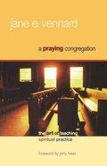 A Praying Congregation Paperback