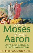When Moses Meets Aaron Paperback