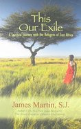 This Our Exile Paperback