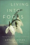 Living Into Focus Paperback