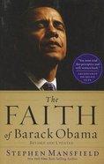 The Faith of Barrack Obama (Large Print) Paperback