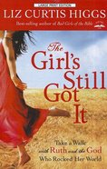 The Girl's Still Got It (Large Print)