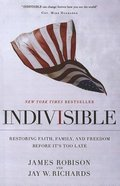 Indivisible: Restoring Faith, Family, and Freedom Before It's Too Late (Large Print) Paperback