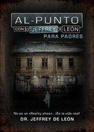 Al Punto Con Jeffrey De Leon (To The Point With Jeffrey De Leon) Paperback