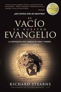 El Agujero En Muestro Evangelio (Hole In Our Gospel, The) Paperback