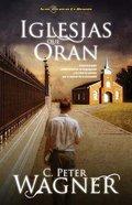 Iglesias Que Oran (Churches That Pray)