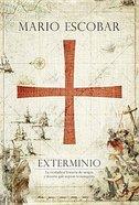 Exterminio (Extermination) Hardback