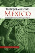 Transformaciones Mexico (Mexico Changes) Paperback