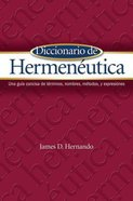 Diccionario De Hermenutica (Dictionary Of Hermeneutics)