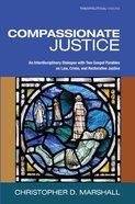Compassionate Justice Paperback