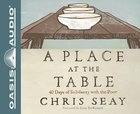 A Place At the Table (Unabridged, 6cds) CD