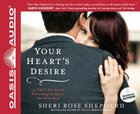 Your Heart's Desire (Unabridged, 5 Cds) CD