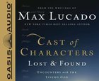 Cast of Characters: Lost and Found (Unabridged, 5 Cds) CD