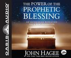 Power of the Prophetic Blessing (Unabridged, 6 Cds) CD