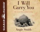 I Will Carry You (Unabridged 5cds) CD