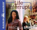 Life Interrupted (Unabridged, 6 Cds) CD
