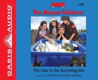 The Clue in the Recycling Bin (Unabridged, 2 CDS) (#126 in Boxcar Children Audio Series)
