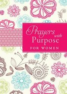 Prayers With Purpose For Women Paperback