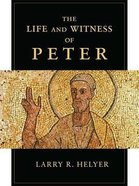The Life and Witness of Peter Paperback