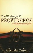The History of Providence as Manifested in the Scriptures Paperback
