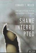 Shame Interrupted Paperback