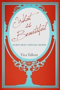 What is Beautiful? Paperback