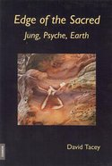 Edge of the Sacred: Jung, Psyche, Earth Paperback
