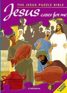 Jesus Cares For Me (Puzzle Bible Series)