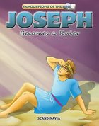Joseph Becomes a Ruler (Famous People Of The Bible Series) Board Book