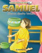 Samuel Hears God's Voice (Famous People Of The Bible Series)