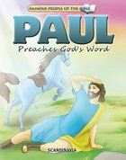 Paul Preaches God's Words (Famous People Of The Bible Series)