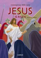 Jesus is Risen (#11 in Contemporary Bible Series Retold)